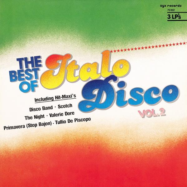 The Best Of Italo Disco vol  2, 1984, 3 × Vinyl, LP