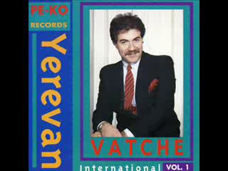 Vatche - Yerevan (International)