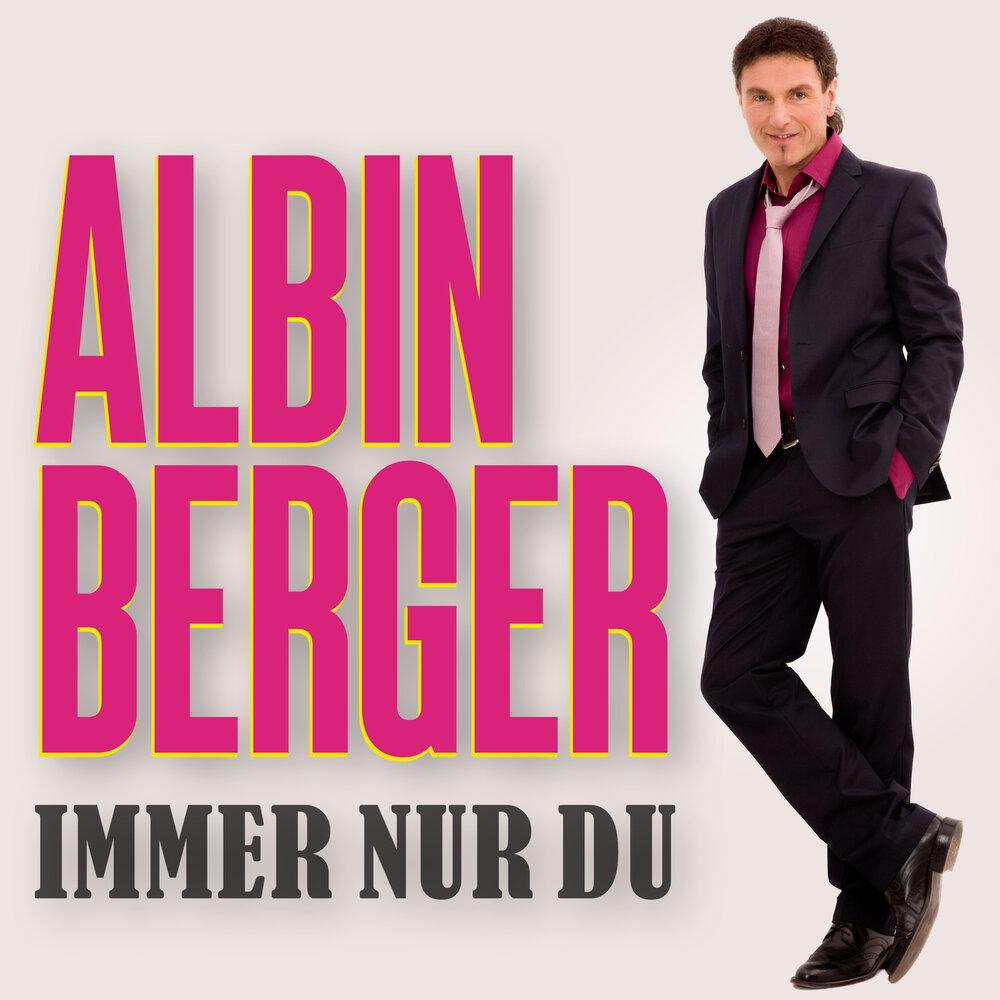 Albin Berger - Immer nur Du (2021)