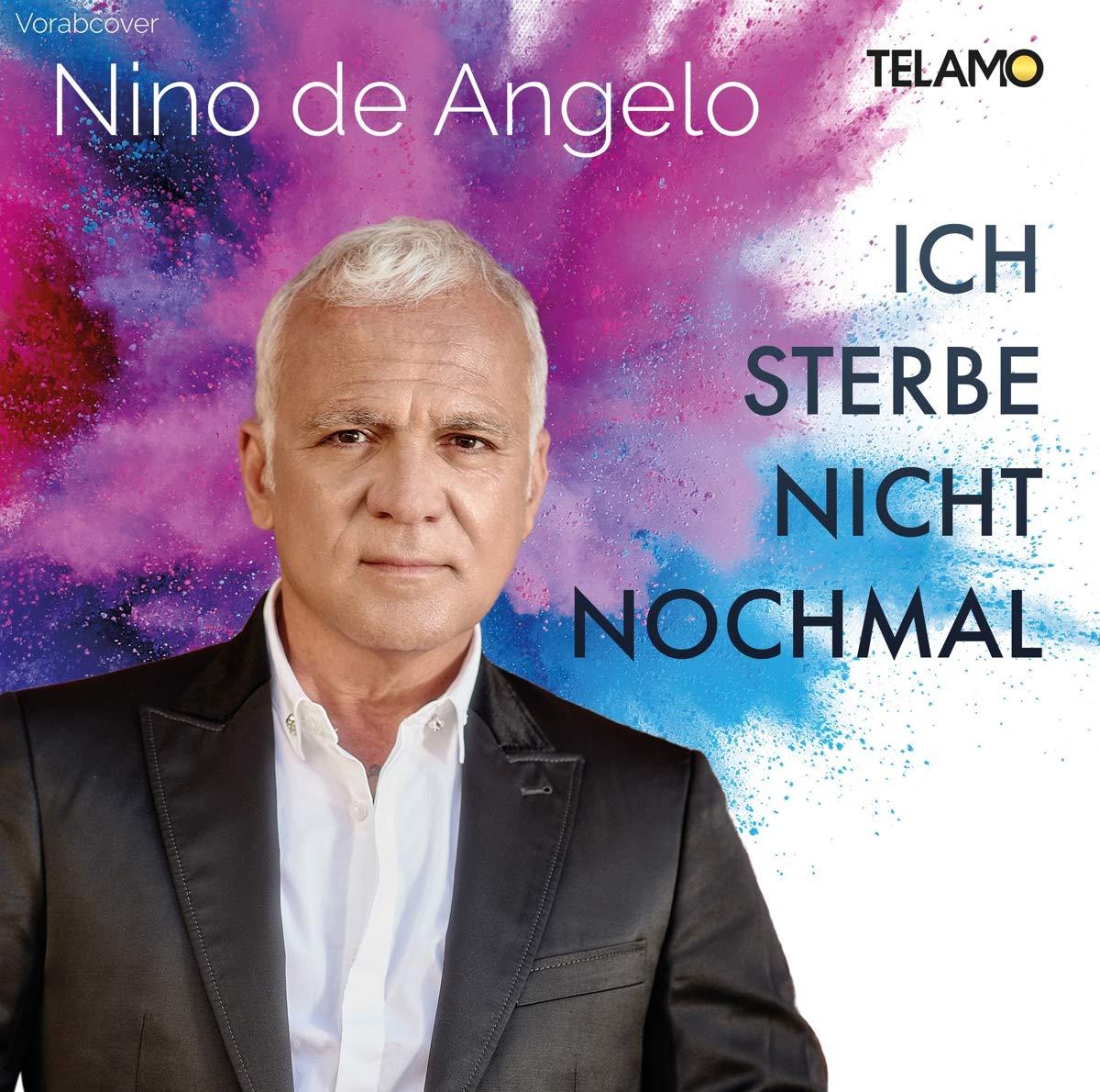 Nino de Angelo - Ich sterbe nicht nochmal (2021)