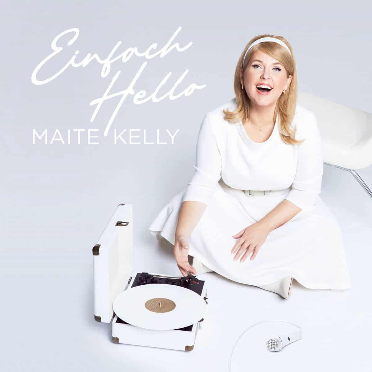 Maite Kelly - Einfach Hello (2021)