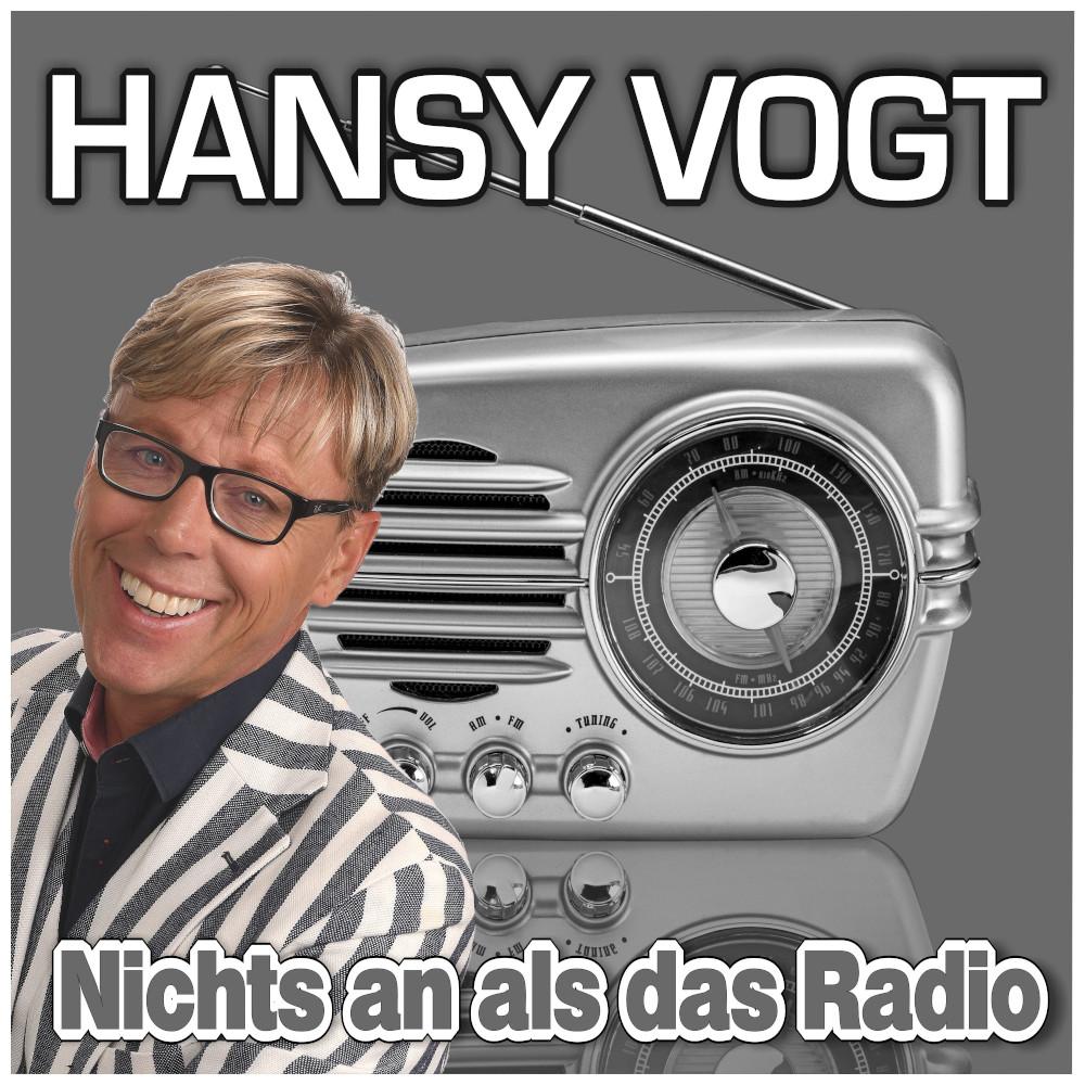 Hansy Vogt - Nichts an als das Radio (2021)