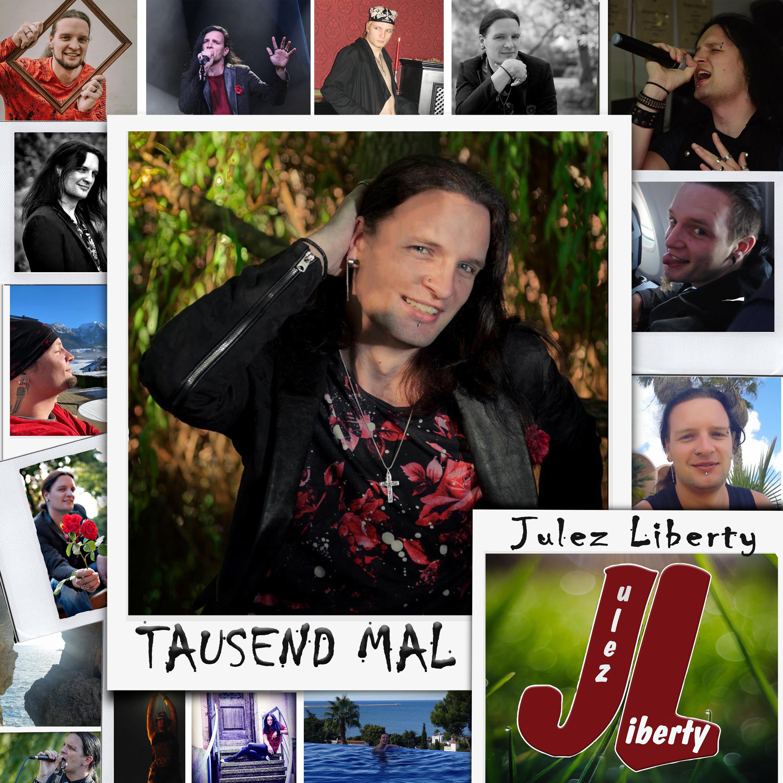 Julez Liberty - Tausend Mal (2021)