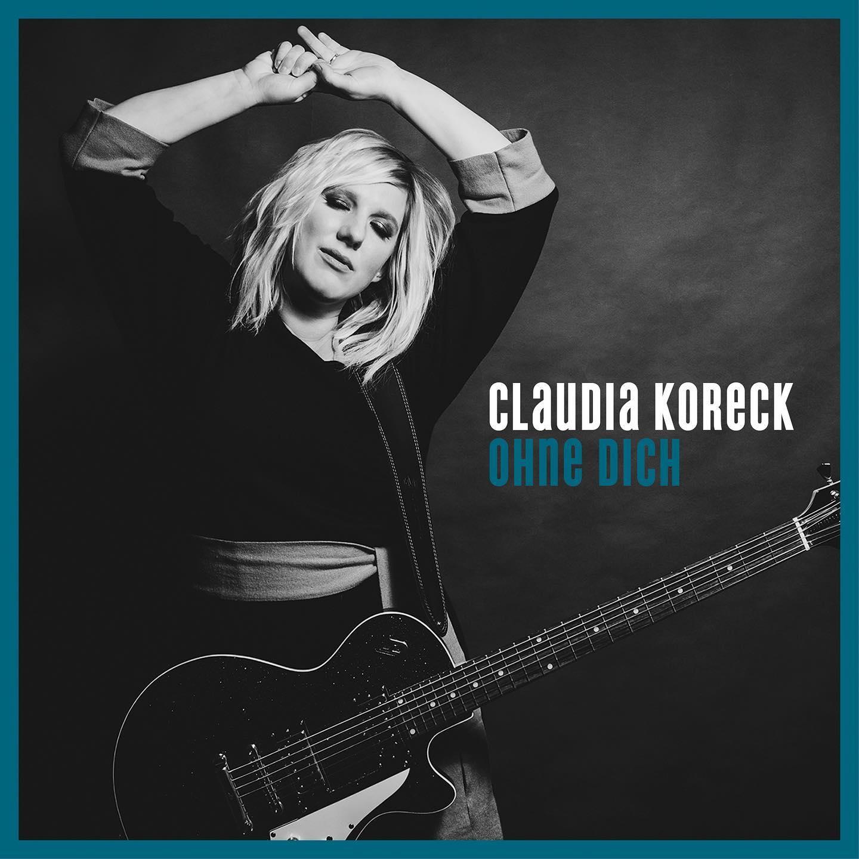 Claudia Koreck - Ohne dich (2021)