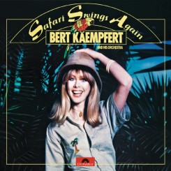 Bert Kaempfert 1977 Safari Swings Again.jpg