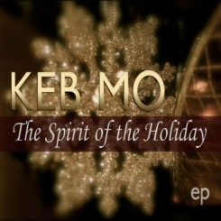 Keb' Mo' - The Spirit Of The Holiday EP (2011).jpg
