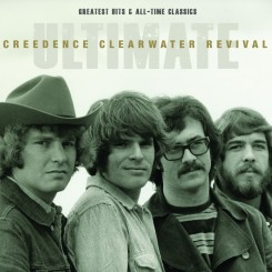 Creedence Clearwater Revival – Ultimate Greatest Hits & All-Time Classics (2012).jpg