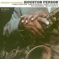 Houston Person - Moment To Moment (2010).jpg