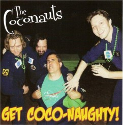 The Coconauts - Get Coco-Naughty! (2012).jpg