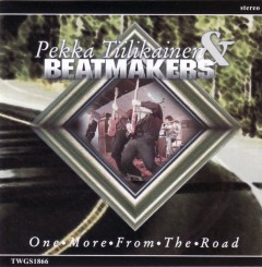 Pekka Tiilikainen & Beatmakers - One More From The Road (2009).jpg