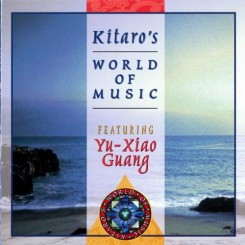 Kitaro - Kitaro's World Of Music (Yu-Xiao Guang) 1996.jpg
