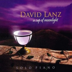 David Lanz - A Cup Of Moonlight (2007).jpg