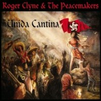Roger Clyne & The Peacemakers (2011) - Unida Cantina (Rock-USA).jpg