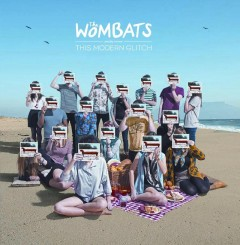 THE WOMBATS (2011) - THIS MODERN GLITCH (Rock-Англия).jpg