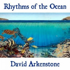 David Arkenstone - Rhythms Of The Ocean (2010).jpg