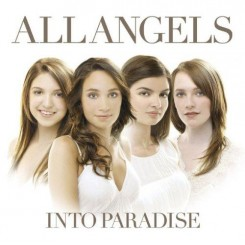 All Angels - Into Paradise (2007).jpg