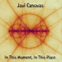 Javi Canovas - In This Moment, In This Place.jpg