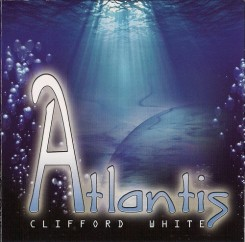 Clifford White - Atlantis- 2010.jpg