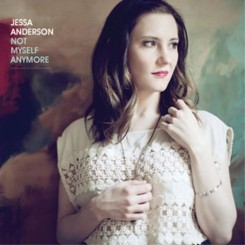 Jessa Anderson - Not Myself Anymore (2011).jpg
