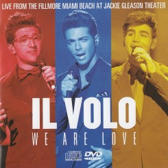 Il Volo - We Are Love Live From The Fillmore Miami Beach At Jackie Gleason Theater (2013).jpg