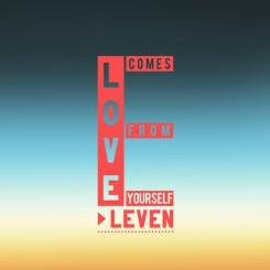 Eleven - Love Comes From Yourself (2013).jpg