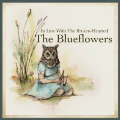 The Blueflowers - In Line With The Broken-Hearted (2011).jpg