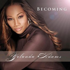 Yolanda Adams – Becoming (2011).jpg