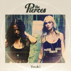 The Pierces - You and I (2011).jpg