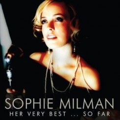 Sophie Milman - Her Very Best ... So Far (2013).jpg