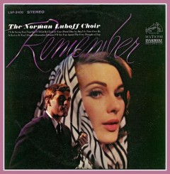 The Norman Luboff Choir - Remember (1965).jpg