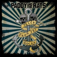 Paddy And The Rats – Tales From The Docks (2012).jpg