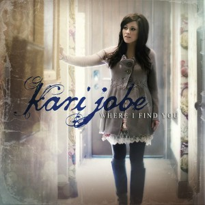 Kari Jobe - Where I Find You (2012).jpg
