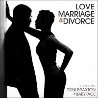 Toni Braxton and Babyface - Love, Marriage and Divorce (2014).jpg
