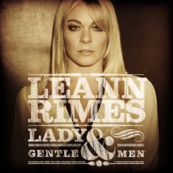 LeAnn Rimes - Lady and Gentlemen (2011).jpg