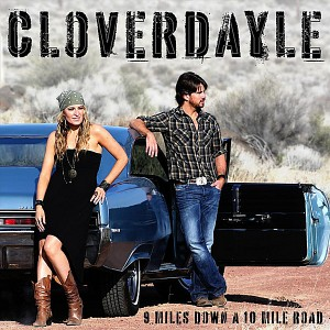 Cloverdayle - 9 Miles Down A 10 Mile Road (2012).JPG