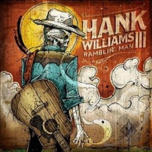 Hank Williams III – Ramblin' Man (2014).jpg