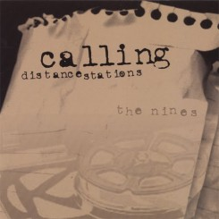The Nines - Calling Distance Stations - 2006.jpg