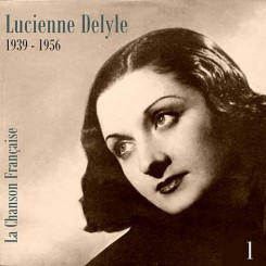 Lucienne Delyle (1939 - 1956), Vol. 1.jpg