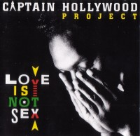 [AllCDCovers]_captain_hollywood_project_love_is_not_sex_1993_retail_cd-front.jpg