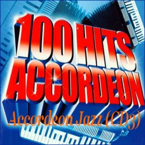 100-hits-accordeon---accordeon-jazz-(cd3)-2008