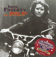 John Fogerty - Deja Vu All Over Again - Front.jpg