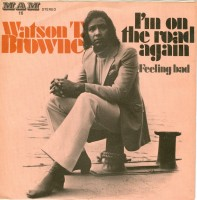 Watson T. Browne - I´m On The Road A.jpg