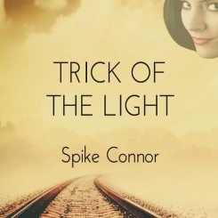 spike-connor---trick-of-the-light-(2014)