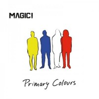 magic!---primary-colours-(2016)