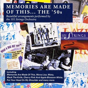 101-strings-orchestra---memories-are-made-of-this...-the-50s-(1993)