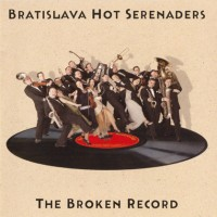 bratislava-hot-serenaders---the-broken-record