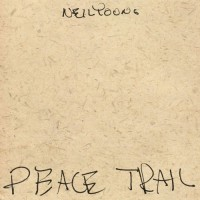 neil-young---peace-trail-(2016)