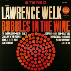lawrence-welk---bubbles-in-the-wine-(1962)