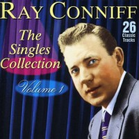 ray-conniff---the-singles-collection.-volume-1-(2005)