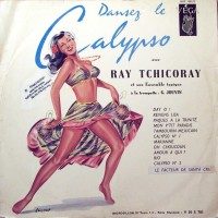 front-1958-ray-tchicoray-et-son-ensemble-typique---dansez-le-calypso